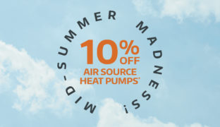 Mid-summer madness! 10% off air source heat pumps